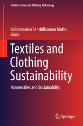 Textiles and Clothing Sustainability - Nanotext...