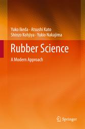 Rubber Science - A Modern Approach