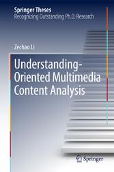 Understanding-Oriented Multimedia Content Analysis