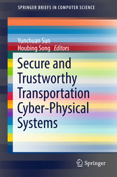 Secure and Trustworthy Transportation Cyber-Phy...