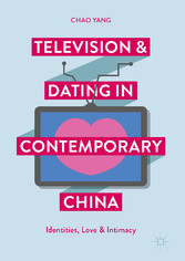 Television and Dating in Contemporary China - I...