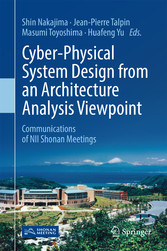 Cyber-Physical System Design from an Architecture Analysis Viewpoint - Communications of NII Shonan Meetings