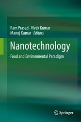 Nanotechnology - Food and Environmental Paradigm