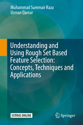 Understanding and Using Rough Set Based Feature...