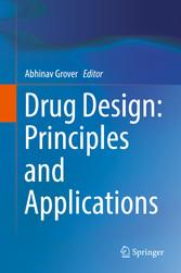 Drug Design: Principles and Applications