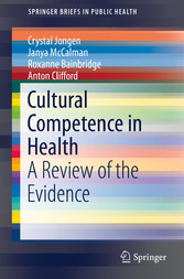 Cultural Competence in Health - A Review of the...