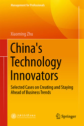 Chinas Technology Innovators - Selected Cases o...