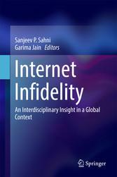 Internet Infidelity - An Interdisciplinary Insi...