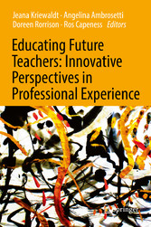 Educating Future Teachers: Innovative Perspecti...
