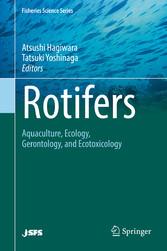 Rotifers - Aquaculture, Ecology, Gerontology, a...