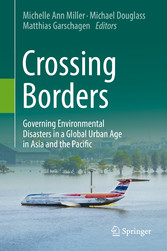 Crossing Borders - Governing Environmental Disa...