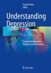 Understanding Depression - Volume 2. Clinical M...