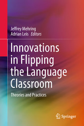 Innovations in Flipping the Language Classroom ...