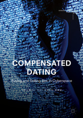 Compensated Dating - Buying and Selling Sex in ...