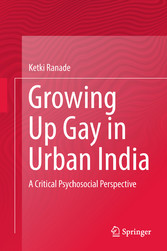 Growing Up Gay in Urban India - A Critical Psyc...