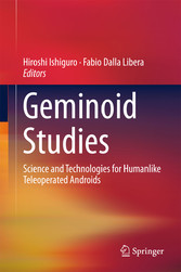 Geminoid Studies - Science and Technologies for...