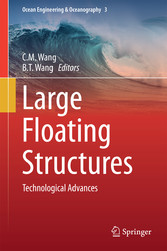 Large Floating Structures - Technological Advances