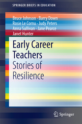 Early Career Teachers - Stories of Resilience