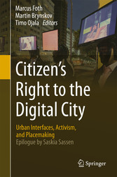 Citizens Right to the Digital City - Urban Inte...