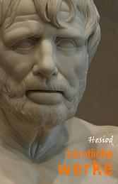 Hesiod: Sämtliche Werke