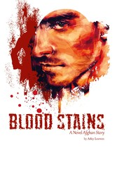Blood Stains - A Novel Afghan Story