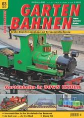 GARTENBAHNEN 03/2015 - Gartenbahn in DOWN UNDER