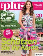 plus Magazin 04/2017 - Schützen Sie Ihr Konto
