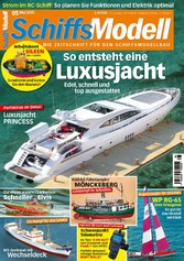 SchiffsModell 05/2015 - So entsteht eine Luxusj...