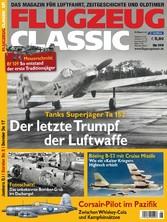 FLUGZEUG CLASSIC 05/2016 - Der letzte Trumpf de...