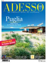 ADESSO 08/2015 - Puglia - Willkommen im Paradies der Sinne!