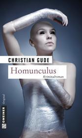 Homunculus - Der dritte Fall für Kommissar Rünz