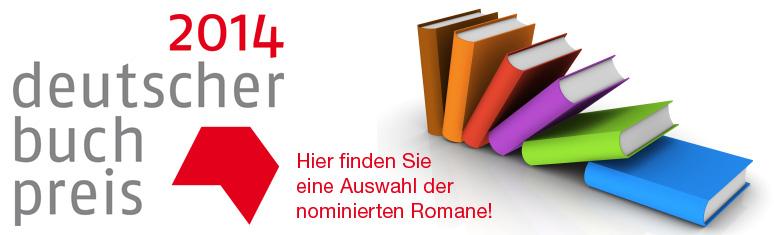Deutscher Buchpreis 2014 - eine Auswahl der Longlist