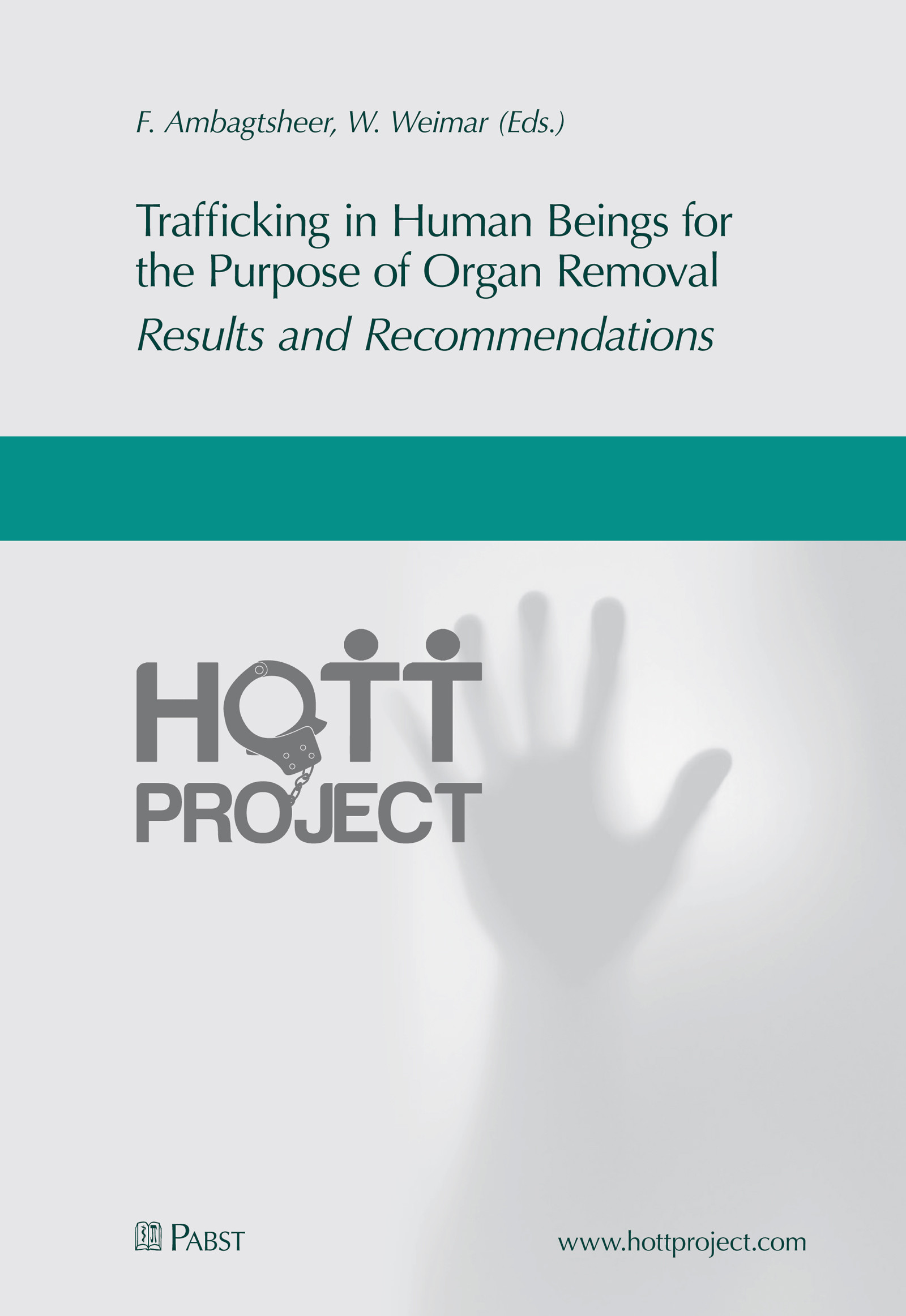 Cover Trafficking in Human Beings for the Purpose of Organ Removal – Results and Recommendations
