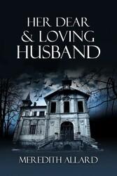 & Loving Husband