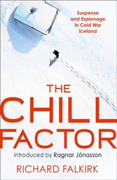 Chill Factor: Suspense and Espionage in Cold War Iceland