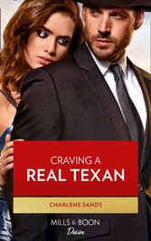 Craving A Real Texan (Mills& Boon Desire) (The Texas Tremaines, Book 1)