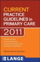 CURRENT Practice Guidelines in Primary Care 2011