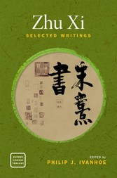 Zhu Xi Selected Writings