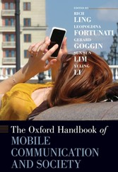 Oxford Handbook of Mobile Communication and Society