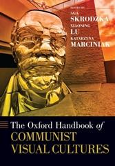 Oxford Handbook of Communist Visual Cultures