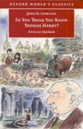 So You Think You Know Thomas Hardy? A Literary Quizbook