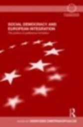 Social Democracy and European Integration The politics of preference formation