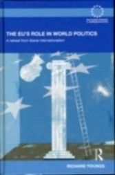 EU's Role in World Politics A Retreat from Liberal Internationalism