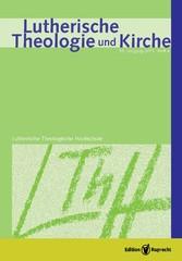 Lutherische Theologie und Kirche Heft 4/2011