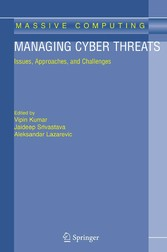 Managing Cyber Threats Issues, Approaches, and Challenges