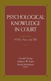 Psychological Knowledge in Court PTSD, Pain, and TBI