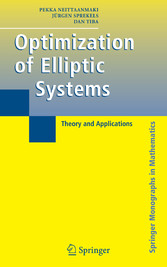 Optimization of Elliptic Systems Theory and Applications
