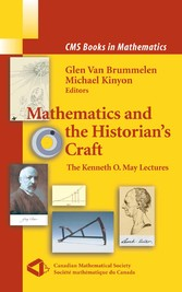 Mathematics and the Historian's Craft The Kenneth O. May Lectures
