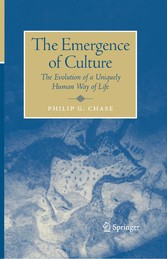 The Emergence of Culture The Evolution of a Uniquely Human Way of Life