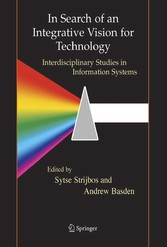 In Search of an Integrative Vision for Technology Interdisciplinary Studies in Information Systems